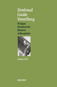 Denkmal Guide Vorarlberg, Johann Peer