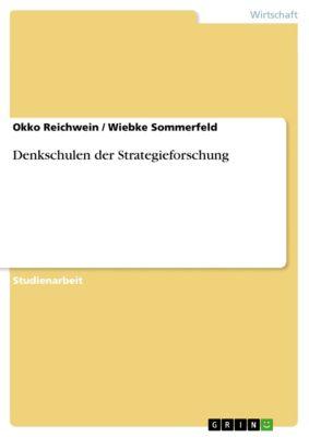 Denkschulen der Strategieforschung, Okko Reichwein, Wiebke Sommerfeld