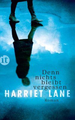 Denn nichts bleibt vergessen, Harriet Lane