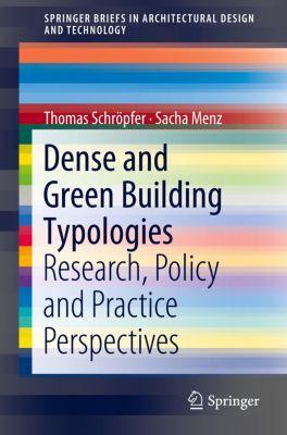 Dense and Green Building Typologies, Thomas Schröpfer, Sacha Menz
