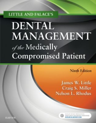 Dental Management of the Medically Compromised Patient - E-Book, James W. Little, Nelson L. Rhodus, Craig Miller, Donald Falace