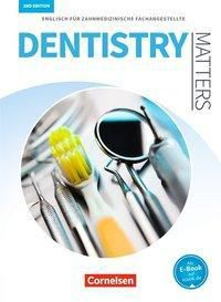 Dentistry Matters - Second Edition, Ian Wood, Manfred Thönicke