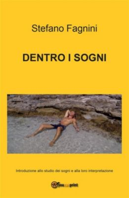 Dentro i sogni, Stefano Fagnini