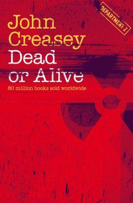 Department Z: Dead or Alive, John Creasey