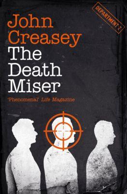 Department Z: Death Miser, John Creasey