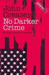 Department Z: No Darker Crime, John Creasey