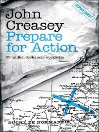 Department Z: Prepare for Action, John Creasey