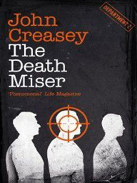 Department Z: The Death Miser, John Creasey