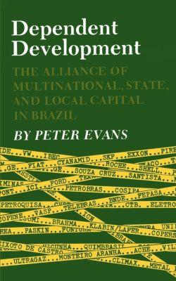 Dependent Development, Peter Evans