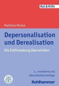 Depersonalisation und Derealisation, Matthias Michal