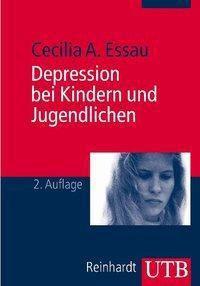 Depression bei Kindern und Jugendlichen, Cecilia A. Essau