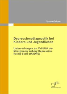 Depressionsdiagnostik bei Kindern und Jugendlichen, Susanne Schwarz