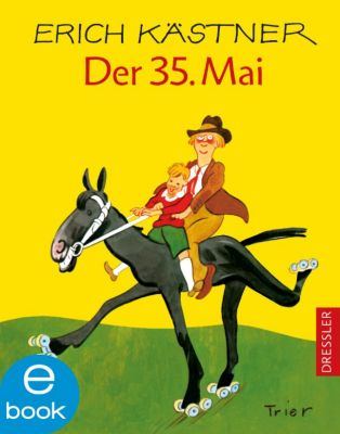 Der 35. Mai, Erich Kästner