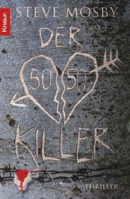 Der 50 / 50-Killer, Steve Mosby