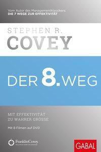 Der 8. Weg, m. DVD - Stephen R. Covey |