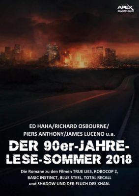 DER-90er-JAHRE-LESE-SOMMER 2018, James Luceno, Piers Anthony, Ed Naha, Richard Osbourne