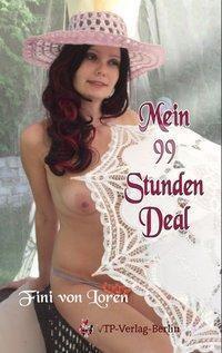Der 99 Stunden Deal - Fini von Loren |