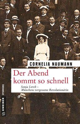 Der Abend kommt so schnell, Cornelia Naumann