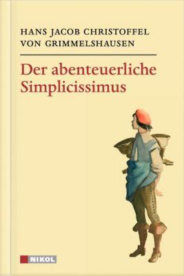 Der abenteuerliche Simplicissimus, Hans J. Chr. von Grimmelshausen
