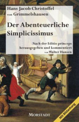 Der Abenteuerliche Simplicissimus, Hans J. Chr. von Grimmelshausen, von, Hans Jacob Christoffel Grimmelshausen