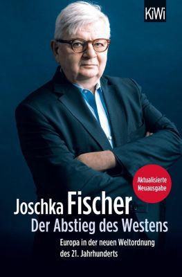 Der Abstieg des Westens - Joschka Fischer pdf epub