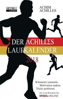 Der Achilles Laufkalender 2018, Achim Achilles