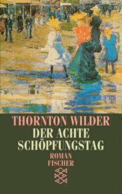 Der achte Schöpfungstag, Thornton Wilder