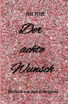 Der achte Wunsch - Rita Peter |