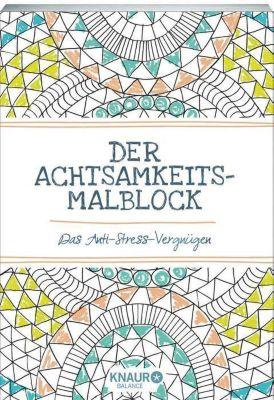 Der Achtsamkeits-Malblock Buch portofrei bei Weltbild.at