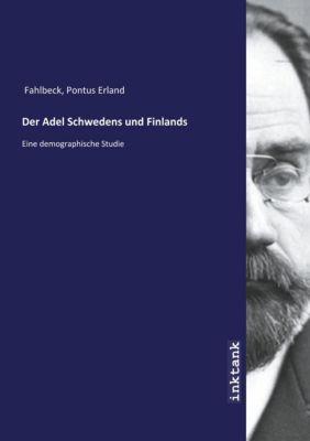 Der Adel Schwedens und Finlands - Pontus Erland Fahlbeck |