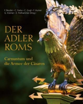 Der Adler Roms - Christa Farka pdf epub