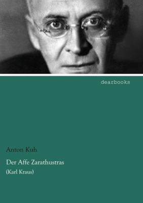 Der Affe Zarathustras - Anton Kuh pdf epub