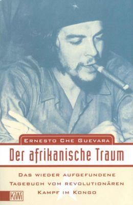Der afrikanische Traum - Ernesto Che Guevara |