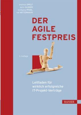Der agile Festpreis, Boris Gloger, Wolfgang Pfarl, Ralf Mittermayr, Andreas Opelt