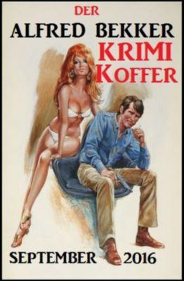 Der Alfed Bekker Krimi Koffer September 2016, Alfred Bekker