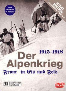 Der Alpenkrieg + Spielfilm Standschütze Bruggler, Der Alpenkrieg 1915-1918