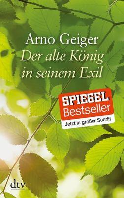Der alte König in seinem Exil, Arno Geiger