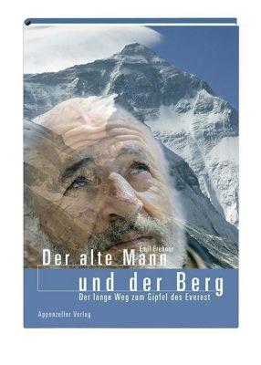 Der alte Mann und der Berg - Emil Frehner  