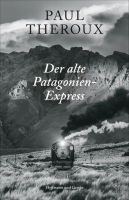 Der alte Patagonien-Express, Paul Theroux