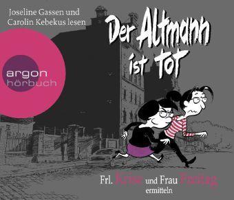 Der Altmann ist tot, 6 Audio-CDs, Frl. Krise, Frau Freitag