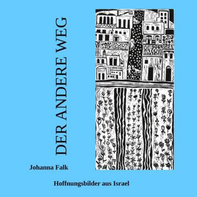 Der andere Weg, Johanna Falk
