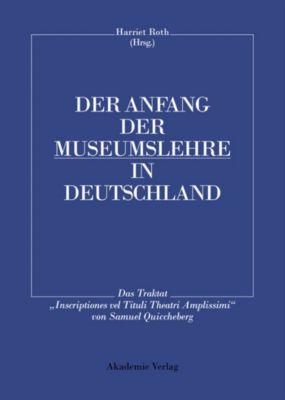 Der Anfang der Museumslehre in Deutschland