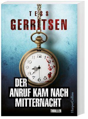 Der Anruf kam nach Mitternacht, Tess Gerritsen