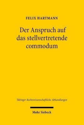 Der Anspruch auf das stellvertretende commodum, Felix Hartmann