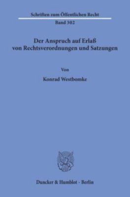 Der Anspruch auf Erlass von Rechtsverordnungen und Satzungen., Konrad Westbomke