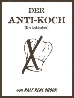 Der Anti-Koch, Ralf Real Shock