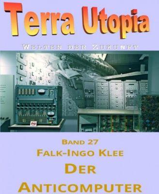 Der Anticomputer, Falk-Ingo Klee