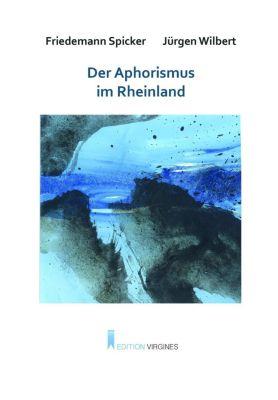 Der Aphorismus im Rheinland