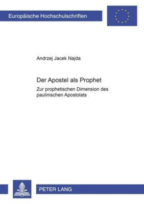 Der Apostel als Prophet, Andrzej Jacek Najda