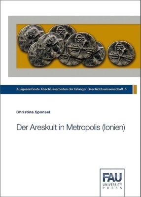 Der Areskult in Metropolis (Ionien), Christina Sponsel